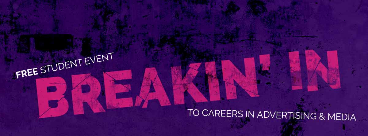 Breakin' Into Careers in Advertising & Media