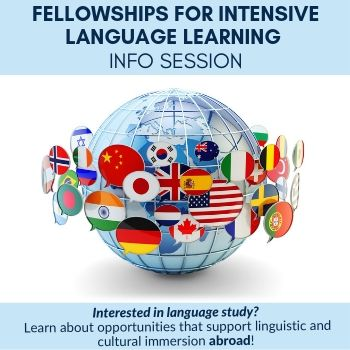 Fellowships for Intensive Language Learning Info Session