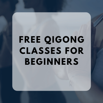 Free Qigong classes for beginners
