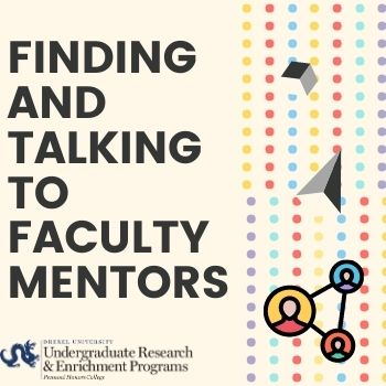 Finding and Talking to Faculty Mentors