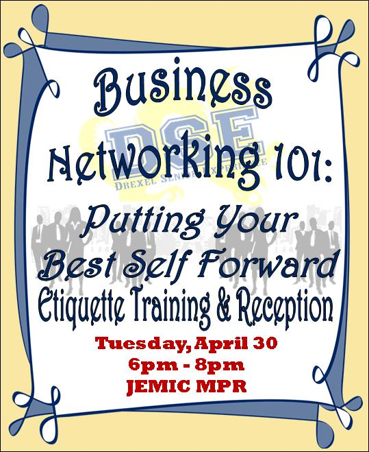Business Networking 101: Etiquette Training & Reception