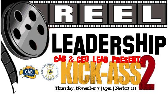 REEL Leadership: Kick-Ass 2 Screening & Discussion