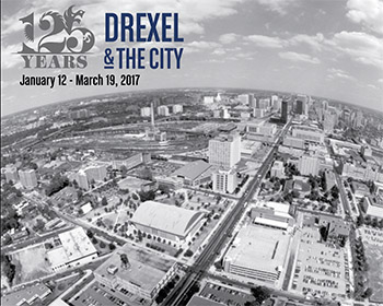 125 Years Drexel and The City
